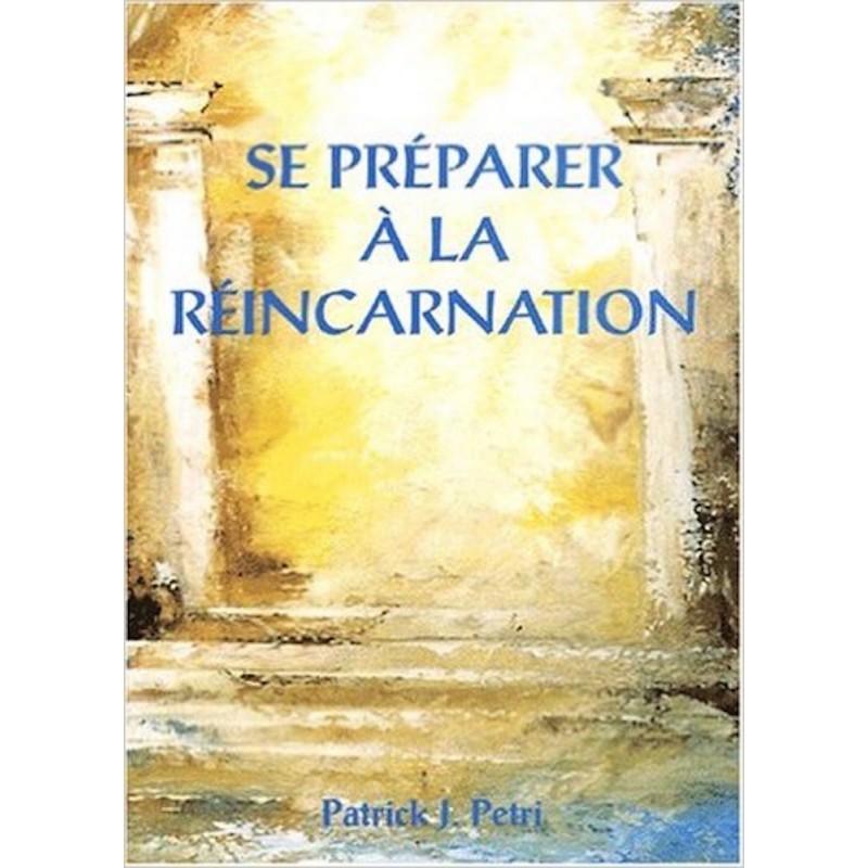 Se préparer à la réincarnation