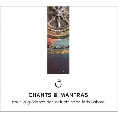 Mantras et Chants - pour la guidance des défunts