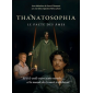 THANATOSOPHIA : le pacte des âmes