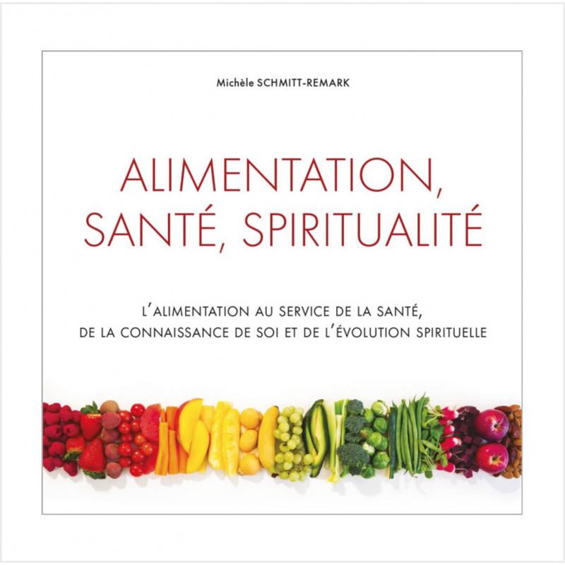 Alimentation, santé, spiritualité