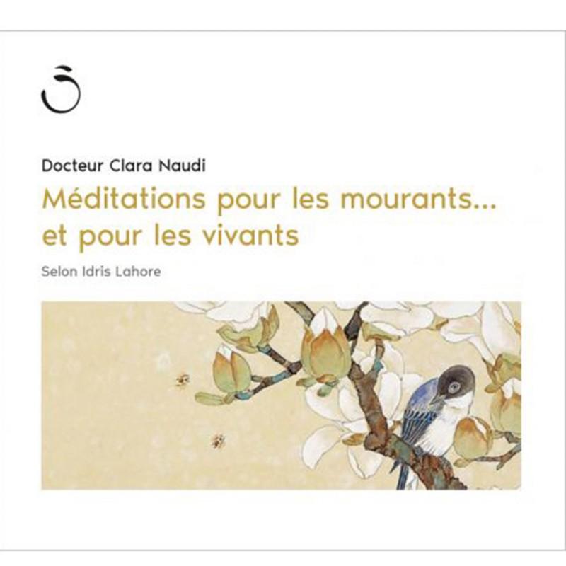 Méditations pour les mourants... et pour les vivants
