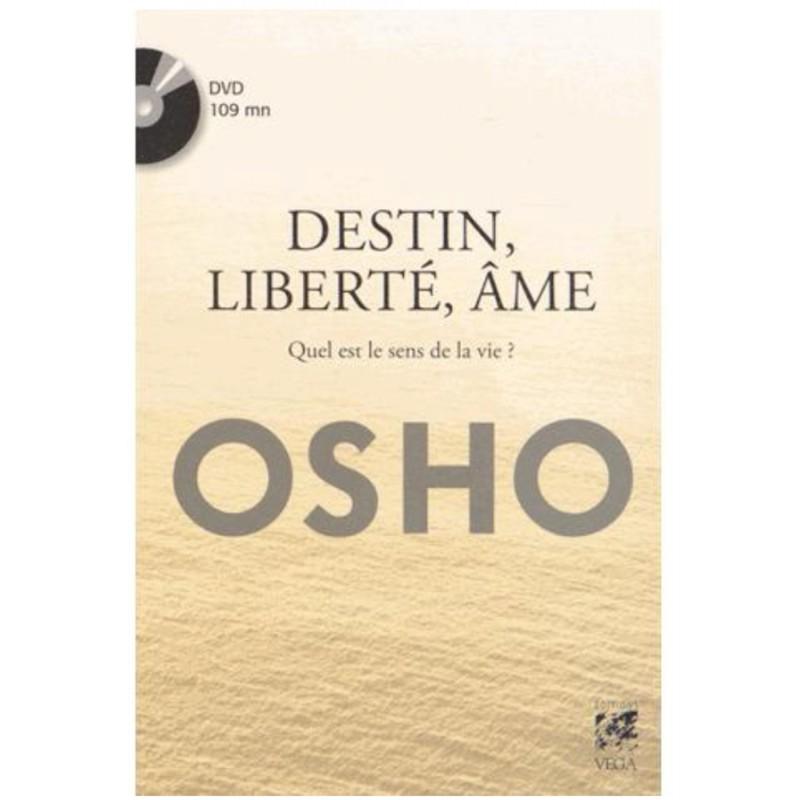 Destin, liberté, âme - Quel est le sens de la vie ?