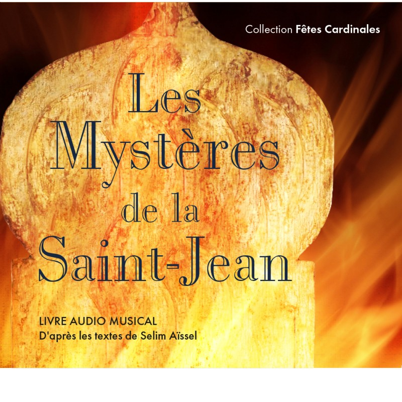 Les Mystères de la Saint Jean