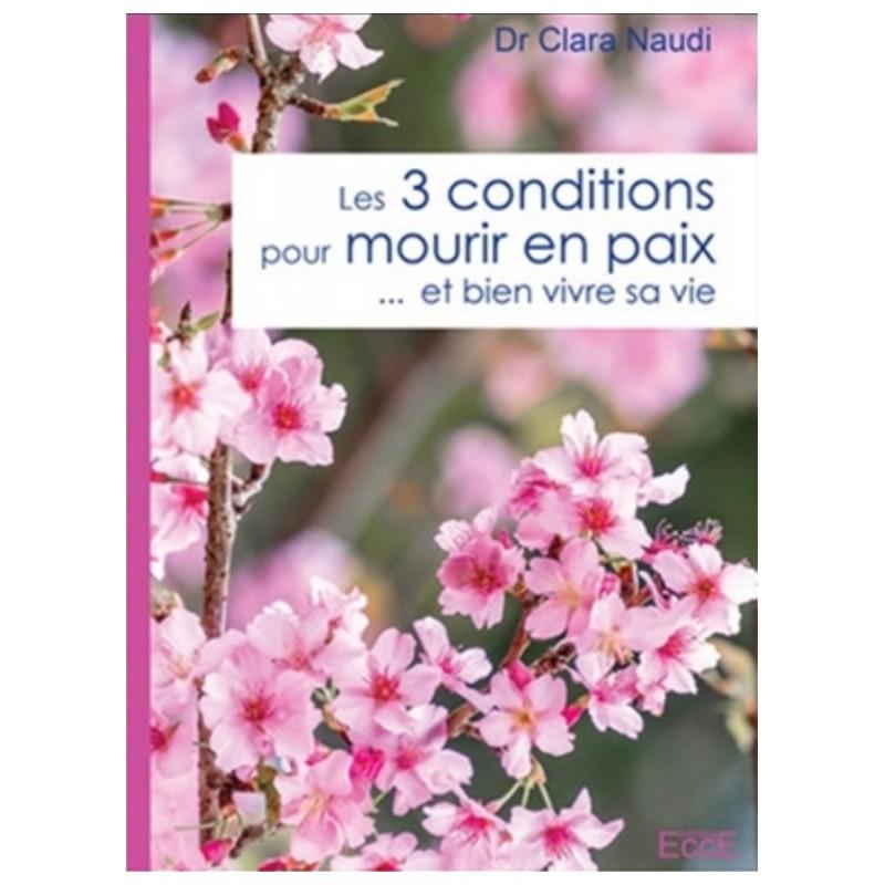 Les 3 conditions pour mourir en paix... et bien vivre sa vie
