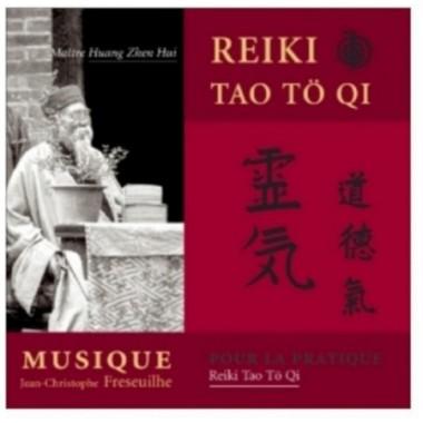 Musique pour la pratique du Reiki Tao To Qi vol.1