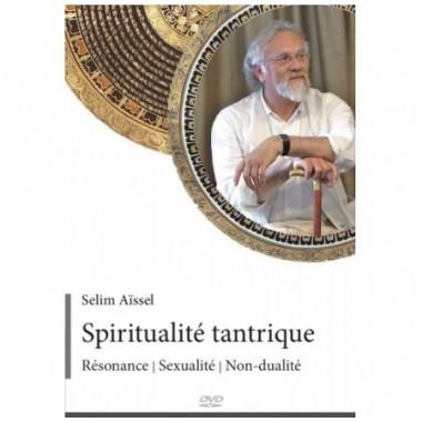Spiritualité tantrique Résonance - Sexualité - Non-dualité