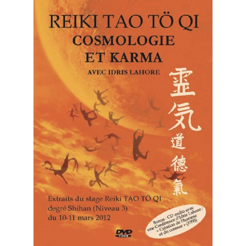 Reiki Tao Tö Qi - Cosmologie et Karma