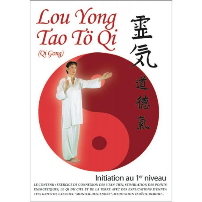 Lou Yong Tao Tö Qi | Initiation au 1er niveau