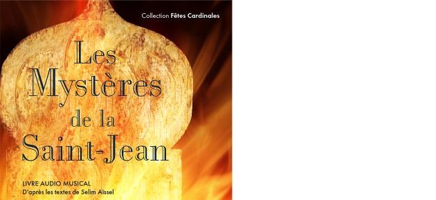 Les Mystères de la Saint-Jean