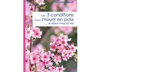 Les 3 conditions pour mourir en paix